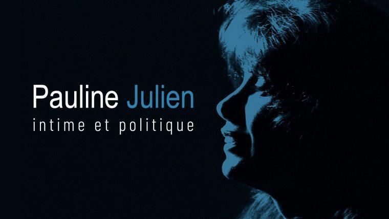 Cinéclub ONF Pauline Julien, intime et politique